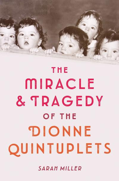 Miracle Tragedy Dionne Quin