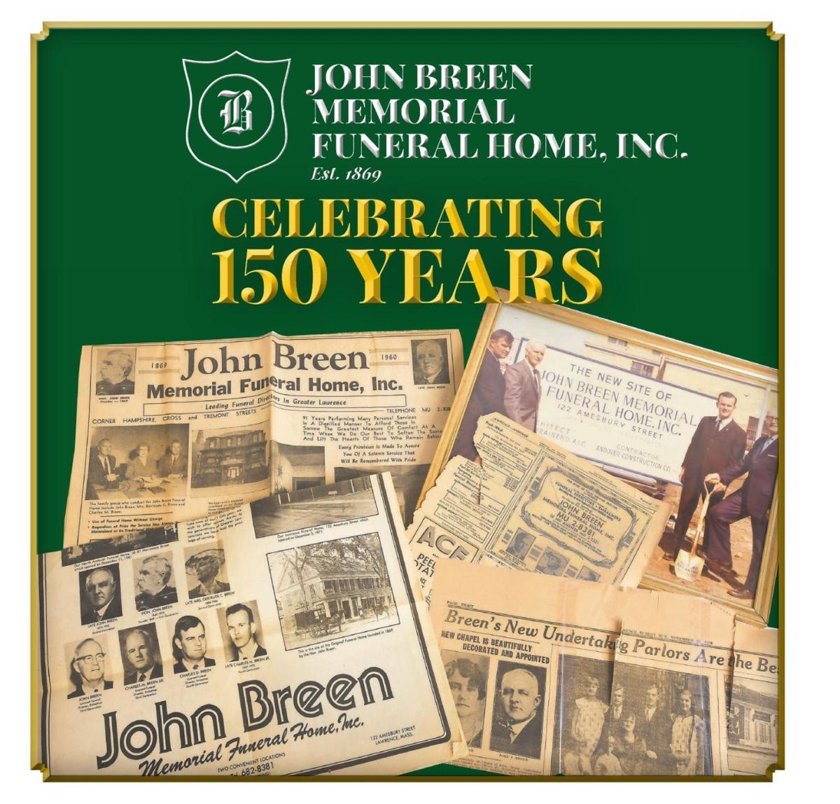 Celebrating 150 Years: John Breen Memorial Funeral Home, Inc.