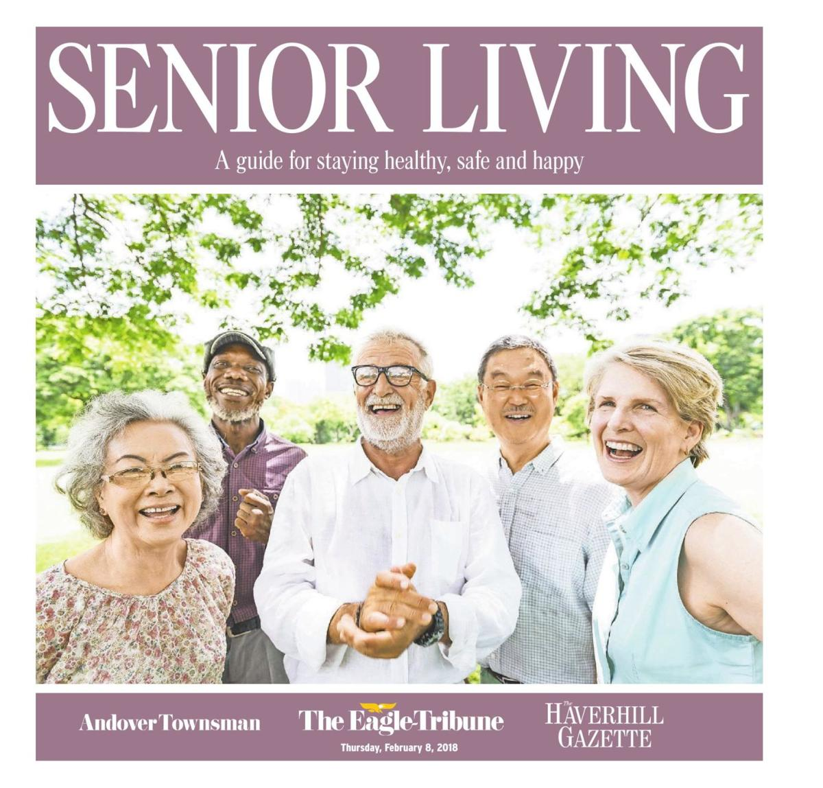 Eagletribune news that hits home senior living 2018 a guide for staying healthy safe and happy reviewsmspy