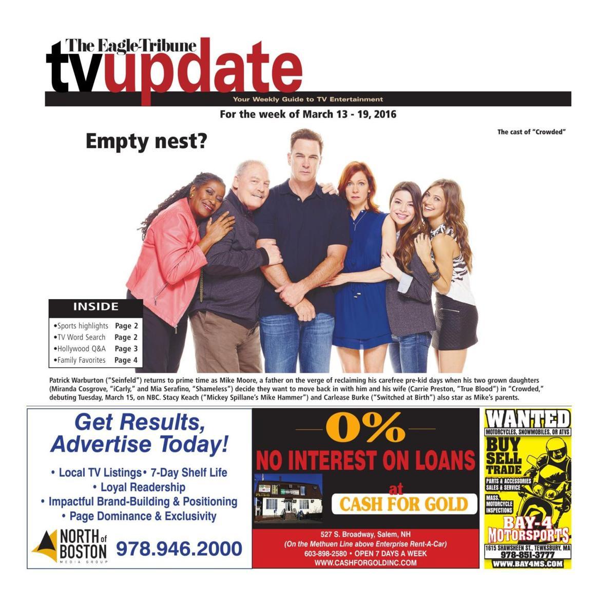 tv update, march 13-19 | tv listings | eagletribune