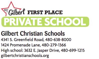 Gilbert Christian Schools 4341 S. Greenfield Road 1424 Promenade Lane 3632 E. Jasper Drive