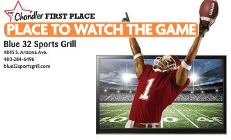 Blue 32 Sports Grill  4845 S. Arizona Ave.  480-284-6496