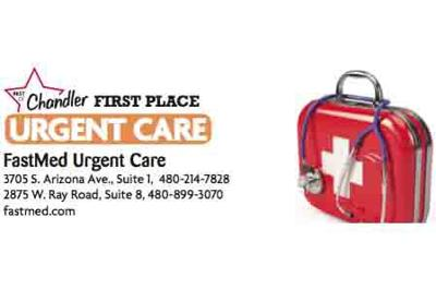 FastMed Urgent Care  3705 S. Arizona Ave., Suite 1,  480-214-7828  2875 W. Ray Road, Suite 8  480-899-3070