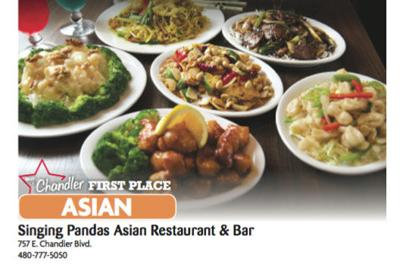 Singing Pandas Asian Restaurant & Bar 757 E. Chandler Blvd. 480-777-5050