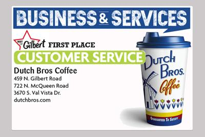 Dutch Bros Coffee 459 N. Gilbert Road 722 N. McQueen Road 3670 S. Val Vista Dr.