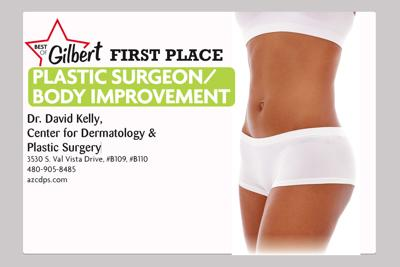 Dr. David Kelly, Center for Dermatology & Plastic Surgery 3530 S. Val Vista Drive, #B109, #B110