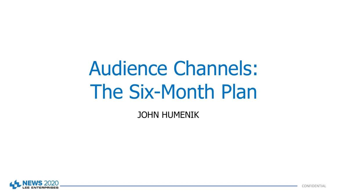 Audience Channels: The Six Month Plan