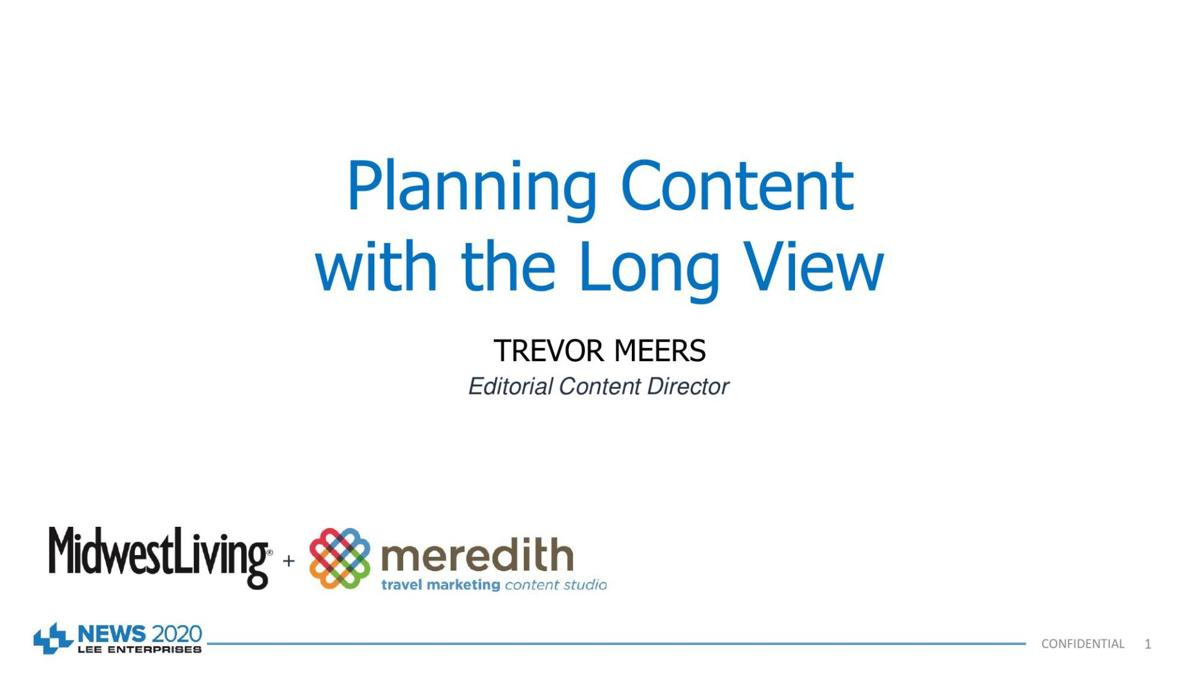 Planning content with the long view