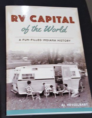 Book by RV historian Al Hesselbart discusses rise of Elkhart County's dominant industry