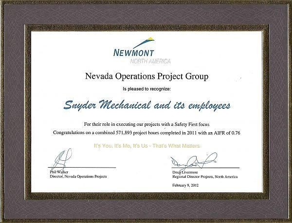 Snyder Mechanical was recently recognized by Newmont North America for its Safety First Focus in 2011.