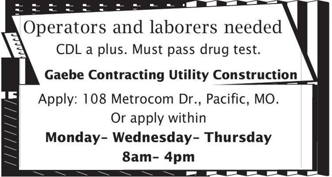 Operators and Laborers Needed
