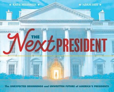 """The Next President"""