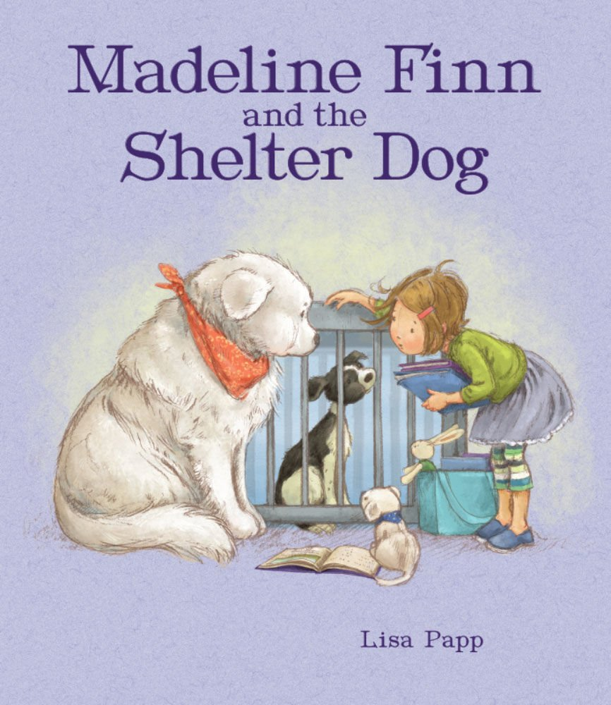 """Madeline Finn and the Shelter Dog"""