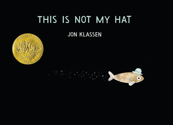 """""""This is Not My Hat"""""""