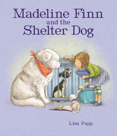 """Madeline Finn and the Shelter Dog"""