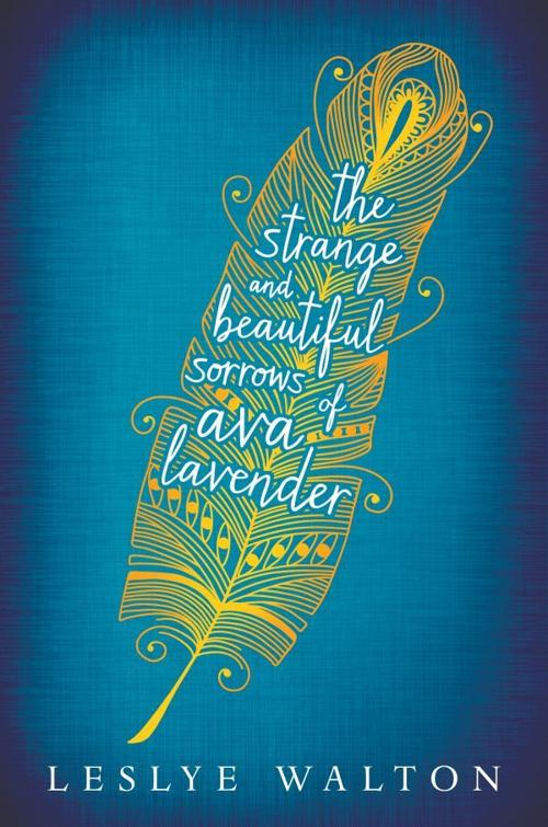 """The Strange and Beautiful Sorrows of Ava Lavender"""