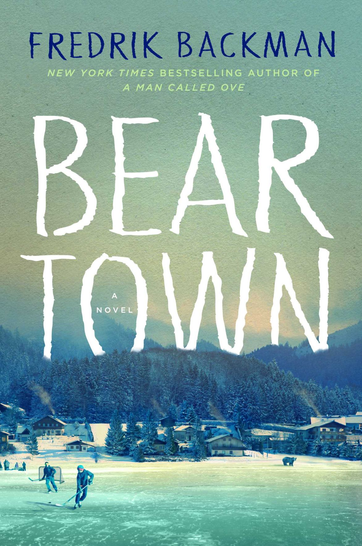 """Beartown"""