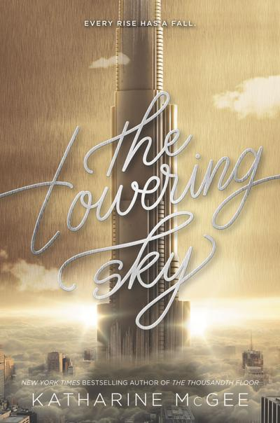 """""""The Towering Sky"""""""