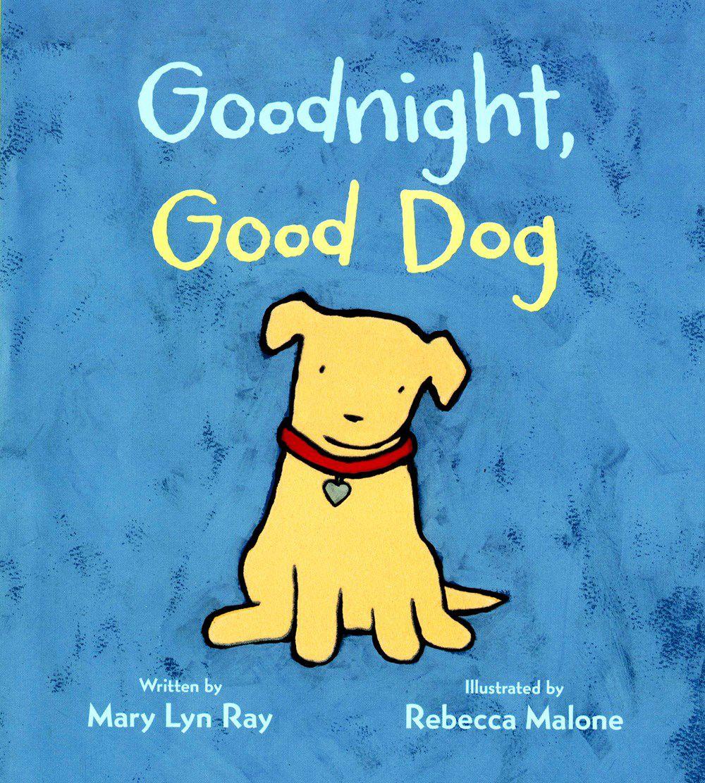 """""""Goodnight, Good Dog"""""""
