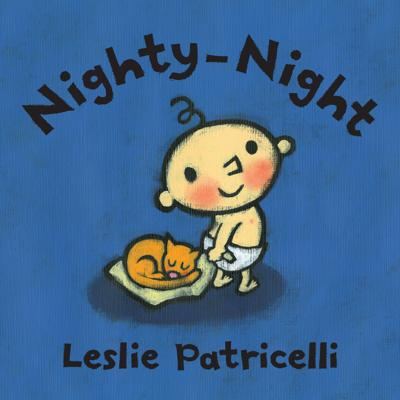 """Nighty-Night,"" by Leslie Patricelli"