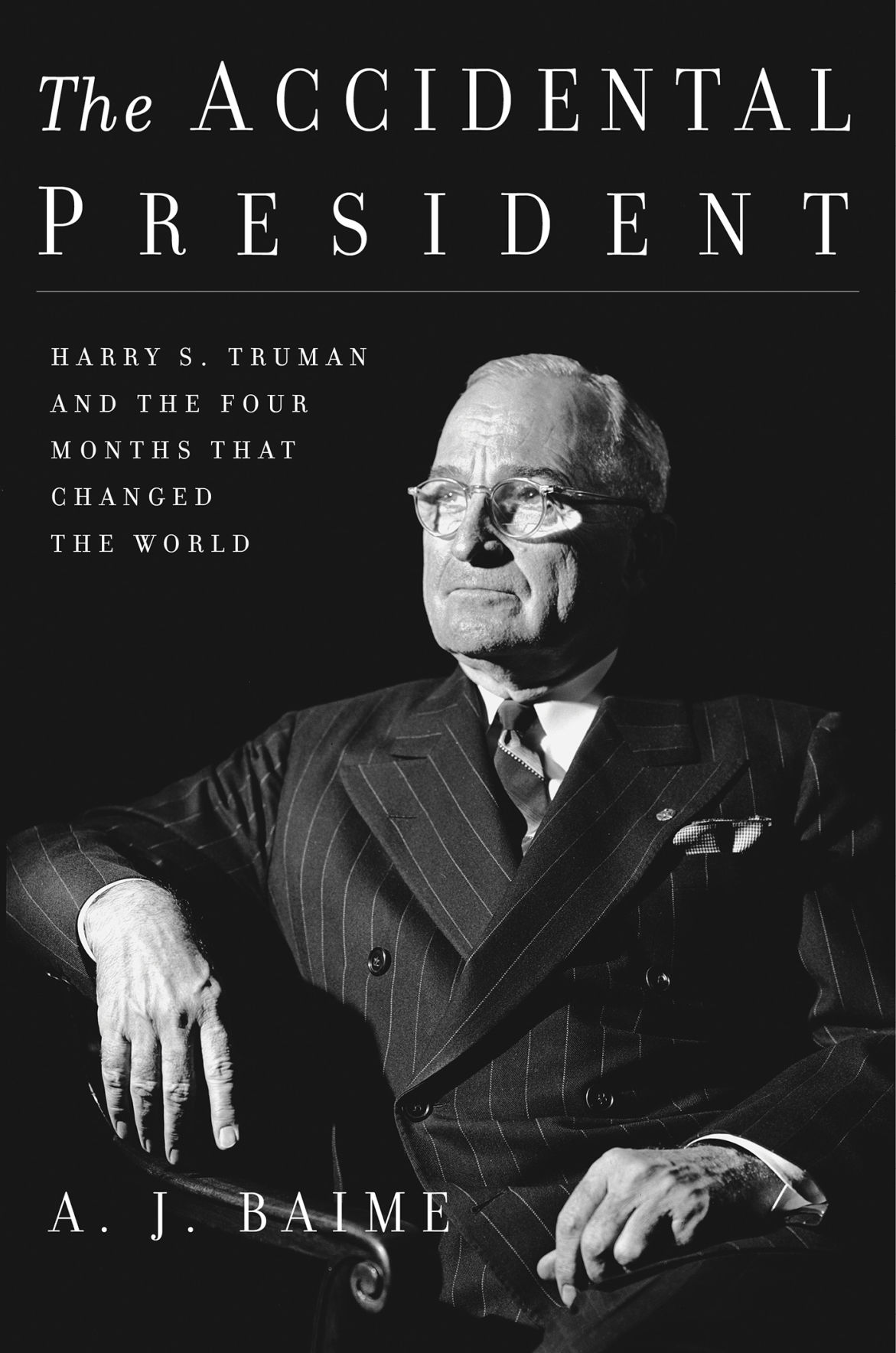 """""""The Accidental President"""""""