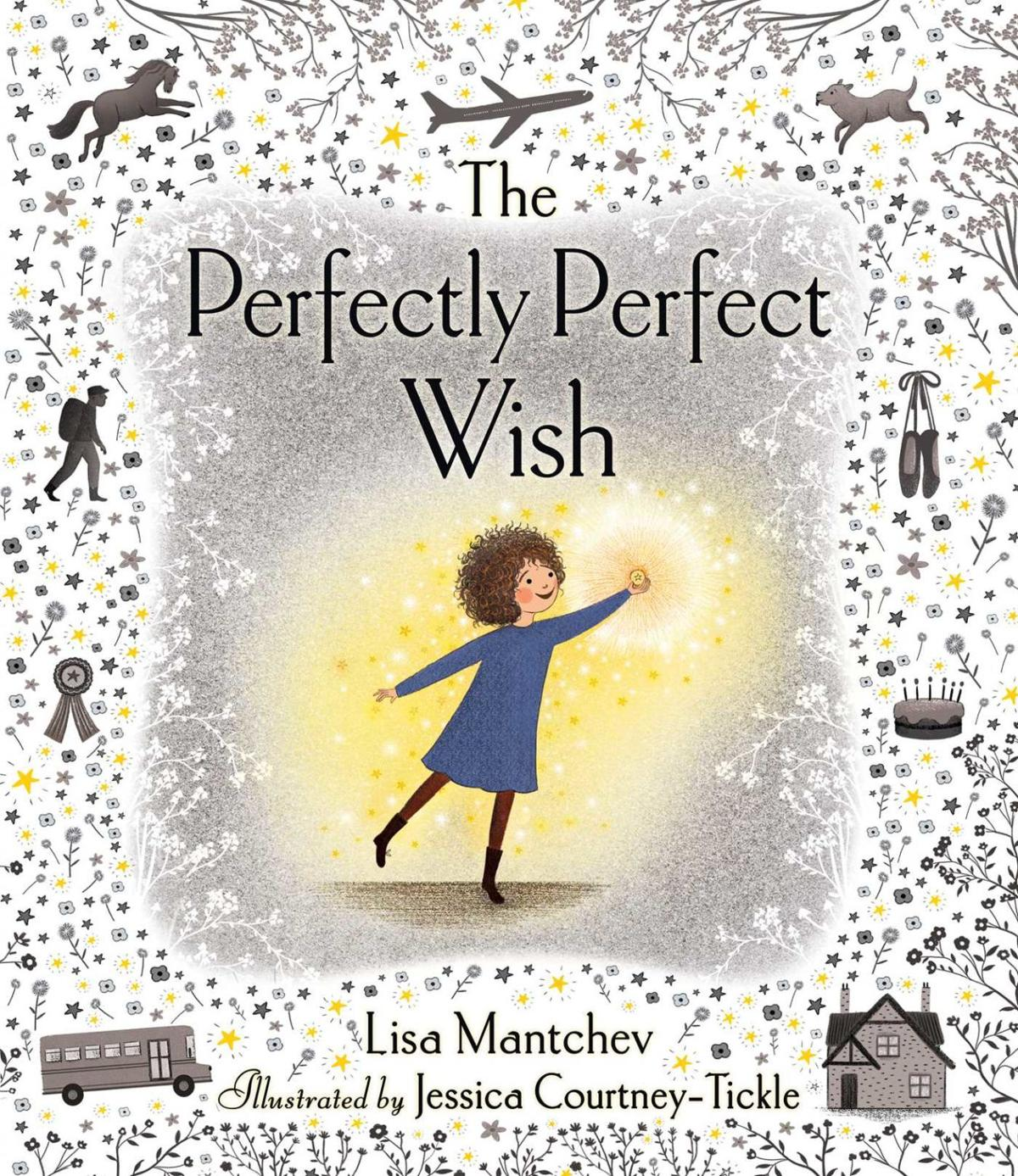 """The Perfectly Perfect Wish"""
