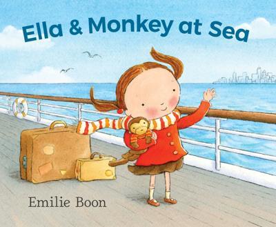 """Ella & Monkey at Sea"""