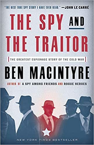 """The Spy and the Traitor"""