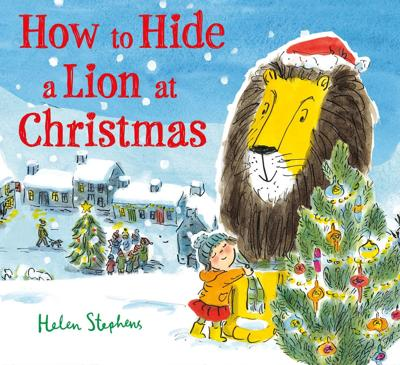 """How to Hide a Lion at Christmas"""