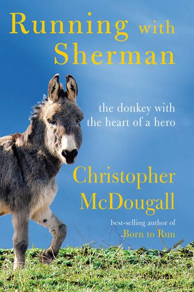 'Running With Sherman' By Christopher McDougall