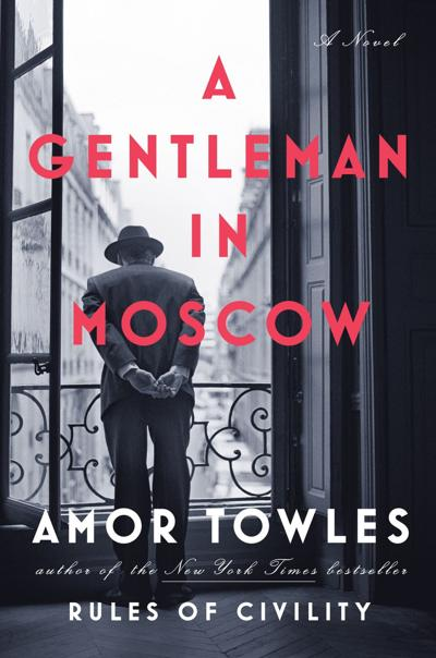 """""""A Gentleman in Moscow"""""""