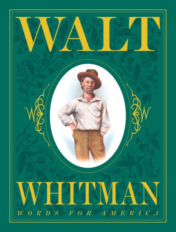 """Walt Whitman Words for America"""