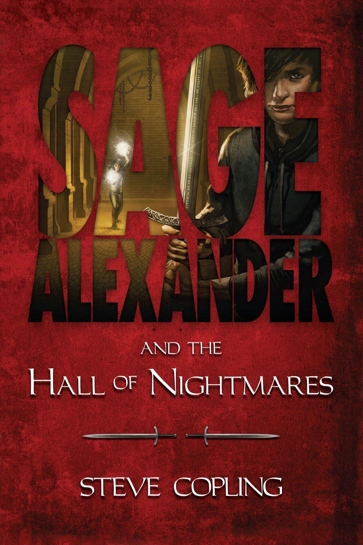 """Sage Alexander and the Hall of Nightmares"""