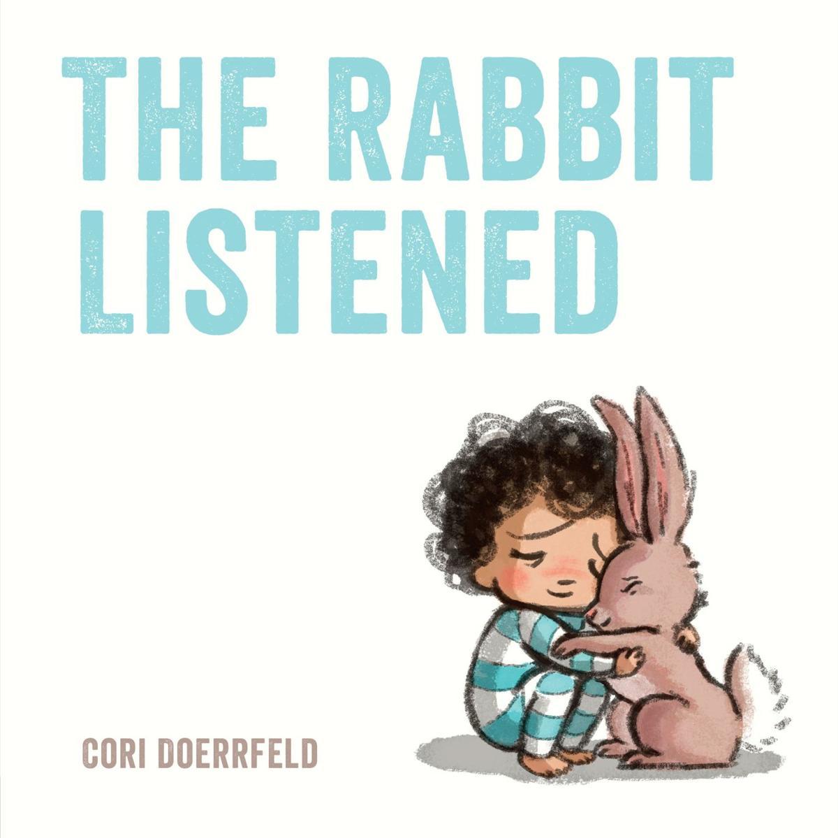 """The Rabbit Listened"""
