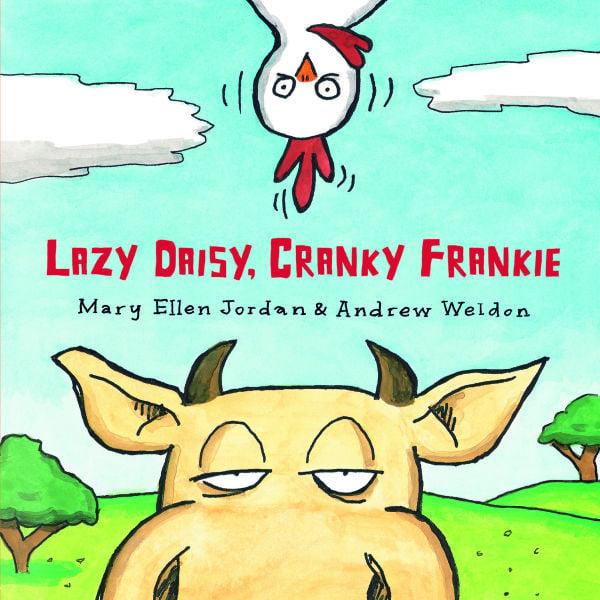 """""""Lazy Daisy, Crankie Frankie"""""""