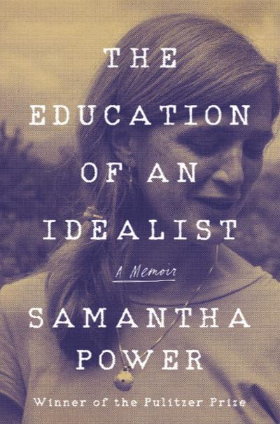 """""""The Education of an Idealist"""""""