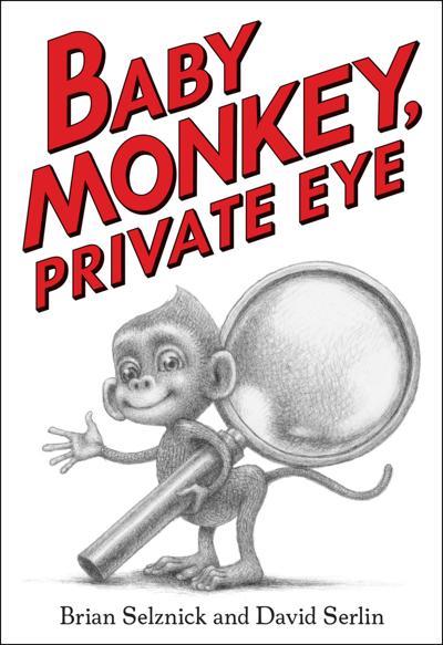 """""""Baby Monkey, Private Eye"""""""