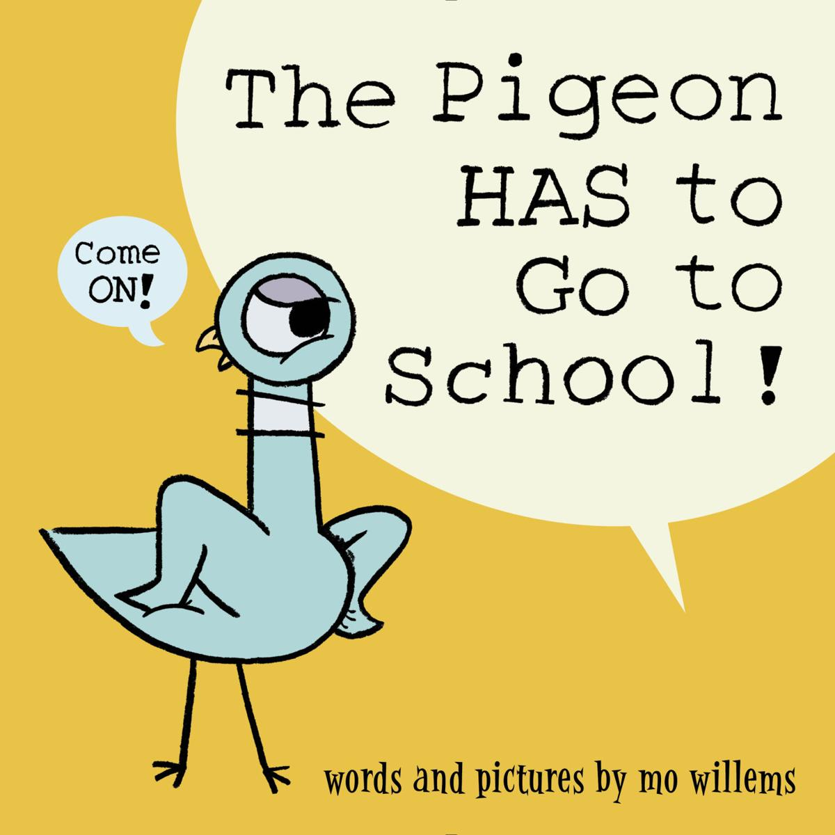 """The Pigeon HAS to Go to School!"""