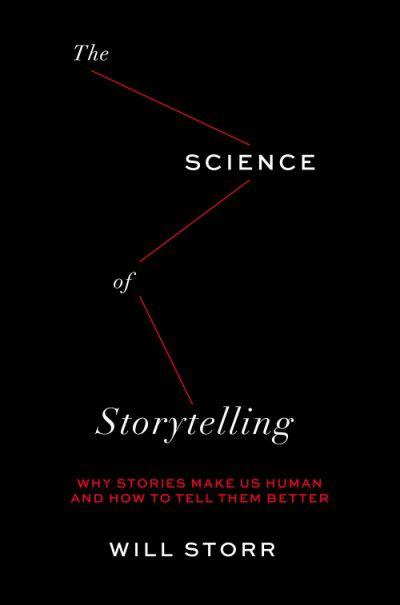 """""""The Science of Storytelling"""""""