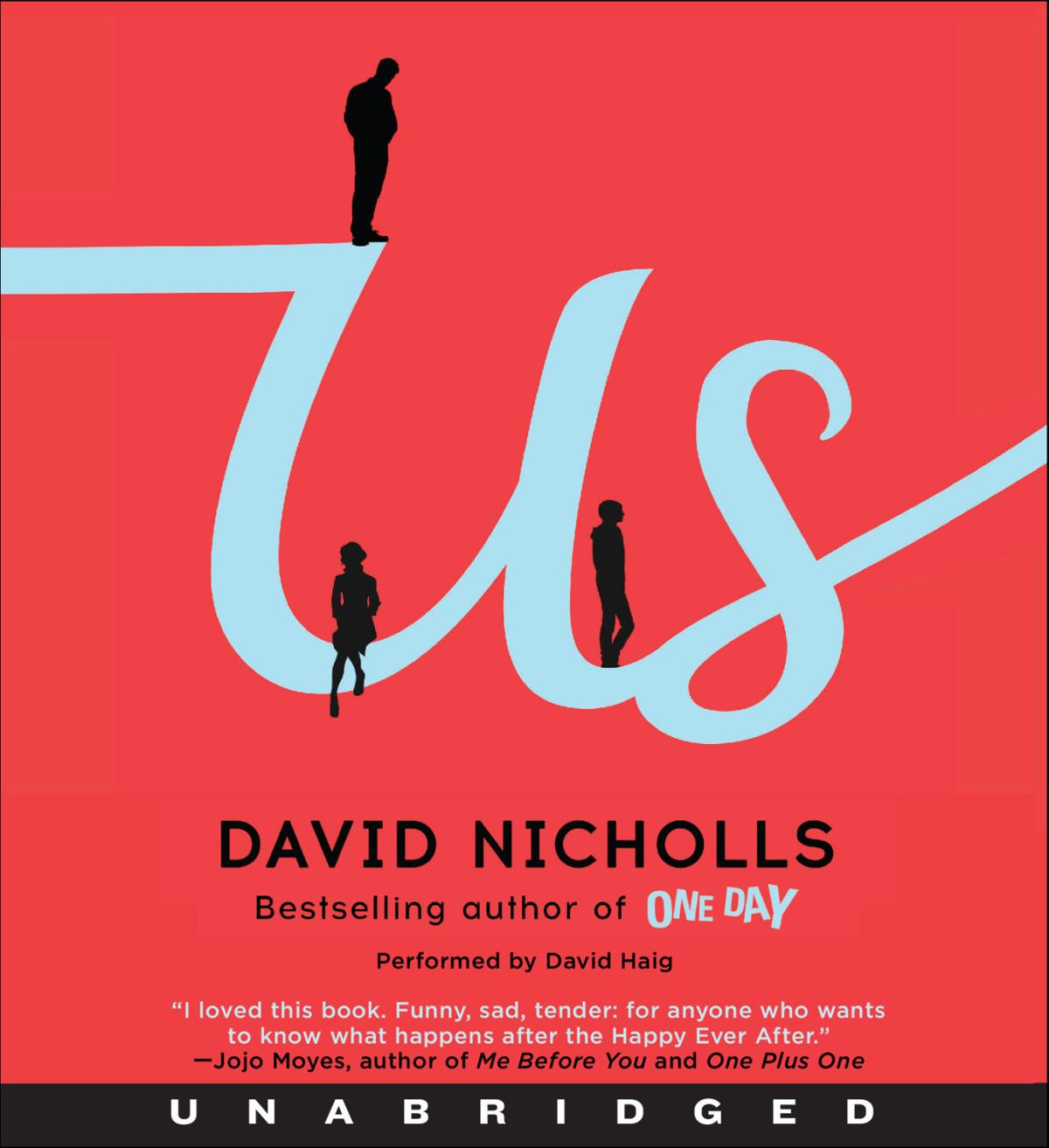 """Us,"" By David Nicholls, Audio Book Read by David Haig"