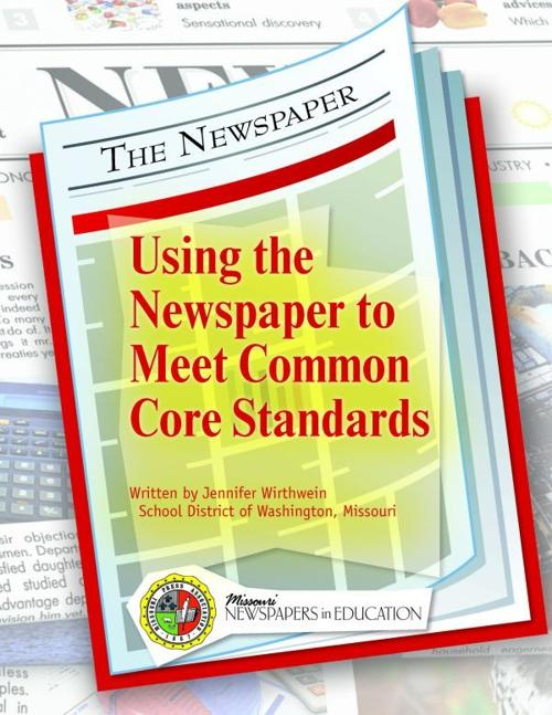 Using the Newspaper to Meet Common Core Standards Teacher Guide