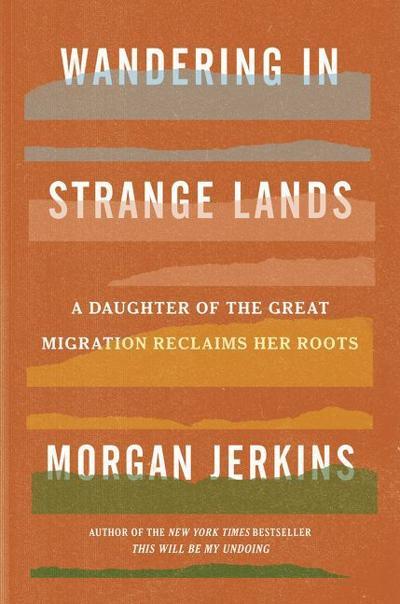"""Wandering in Strange Lands"""