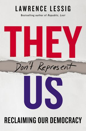 """They Don't Represent Us"""