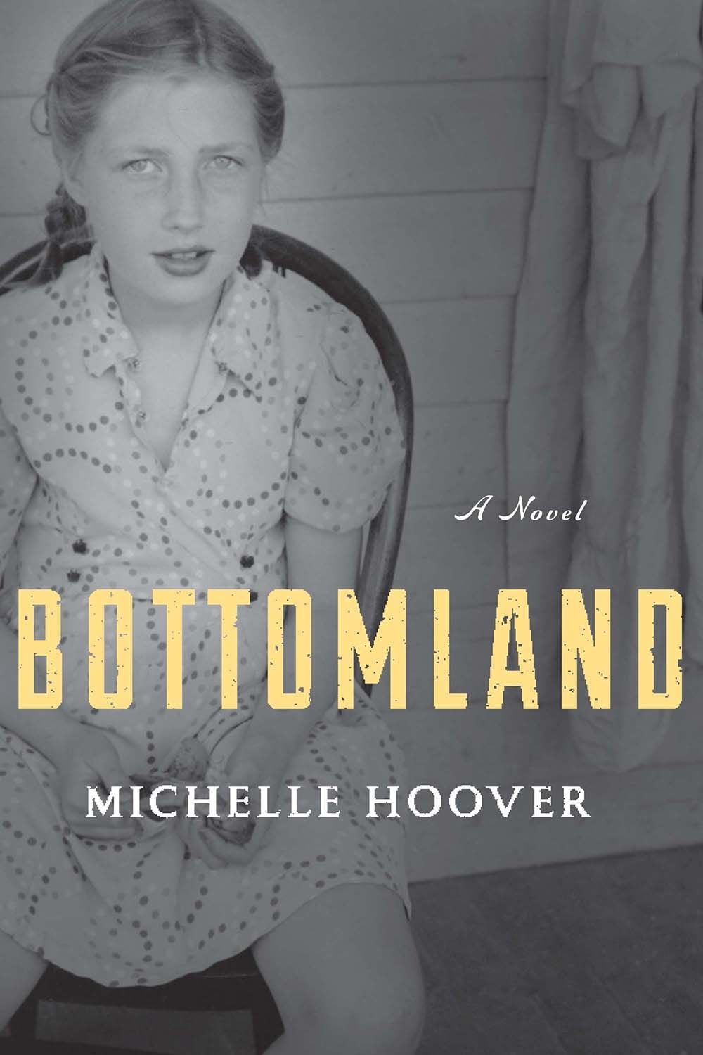 """Bottomland,"" by Michelle Hoover"