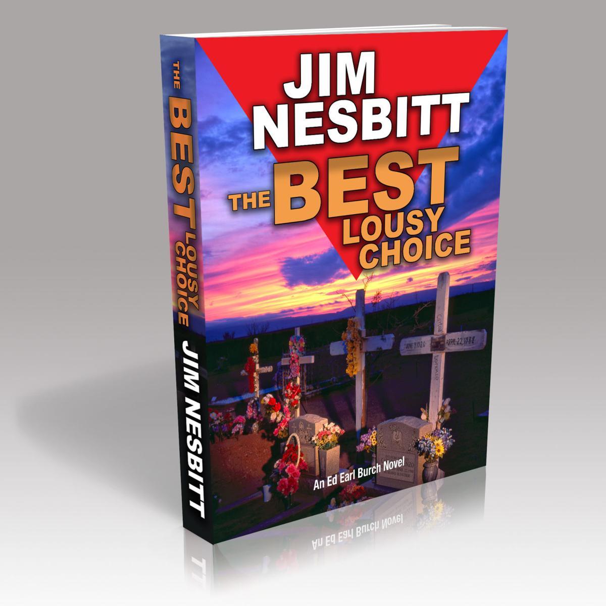 """The Best Lousy Choice"" by Jim Nesbitt"