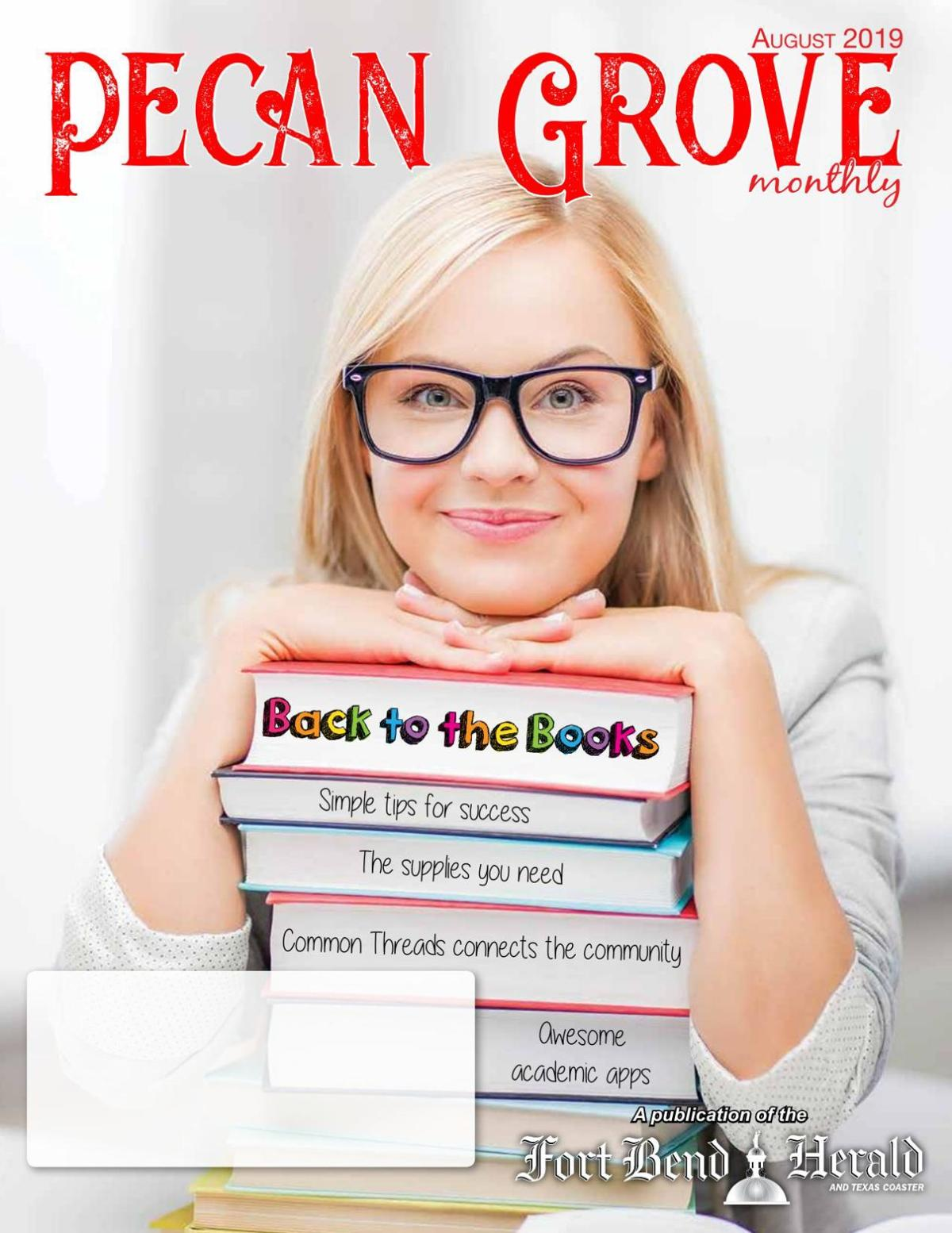 Pecan Grove Monthly: August 2019
