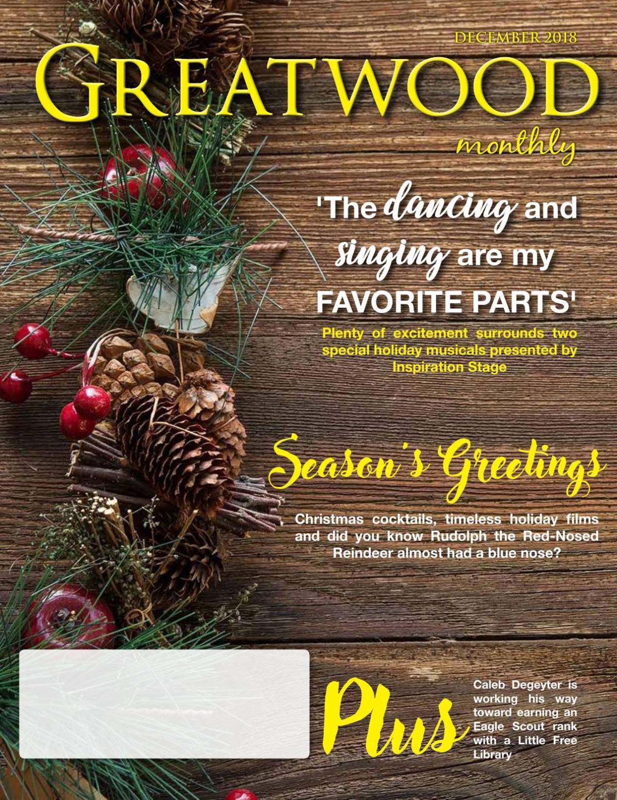 Greatwood Monthly: December 2018