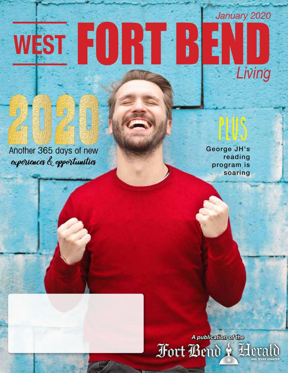 West Fort Bend Living: January 2020