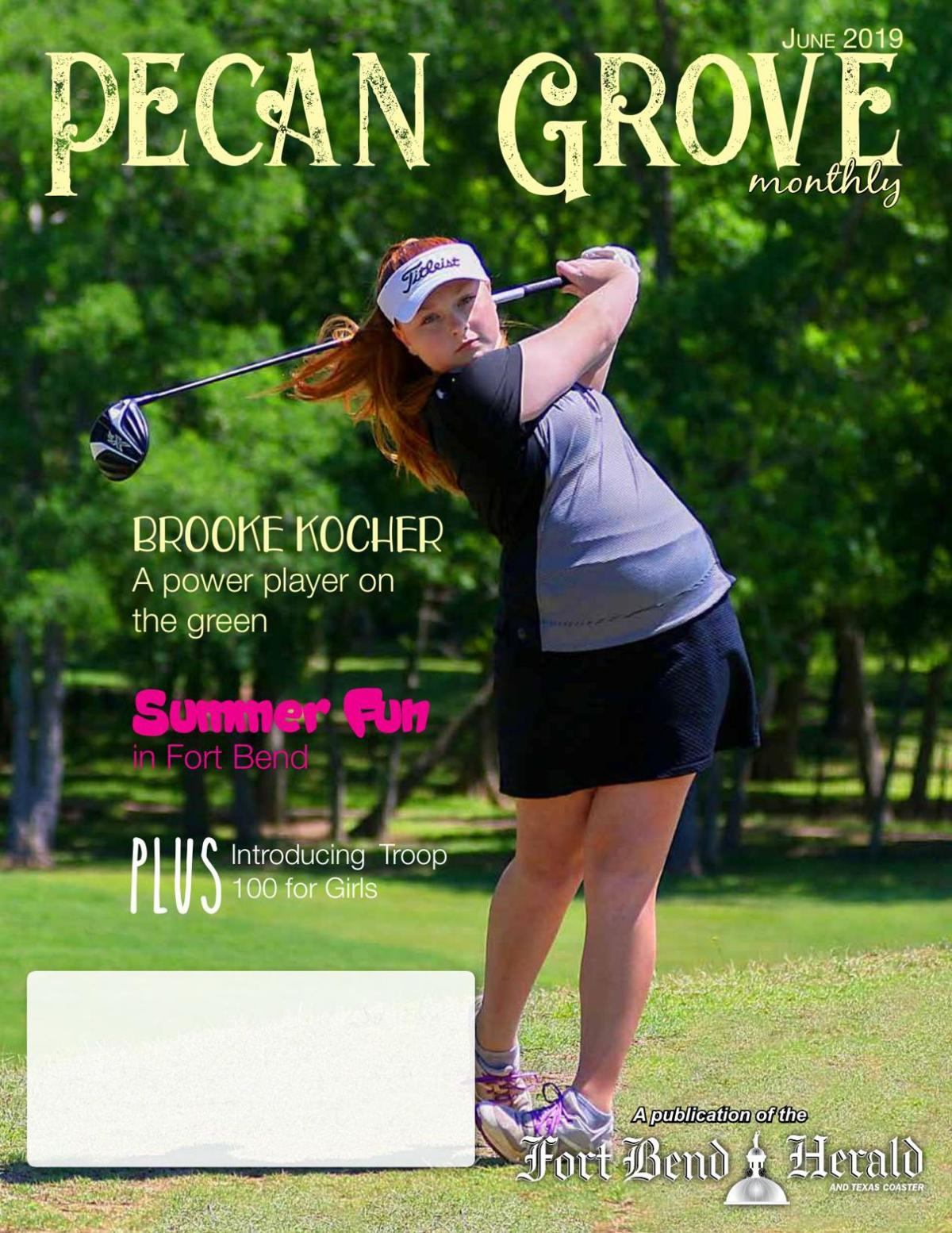 Pecan Grove Monthly: June 2019