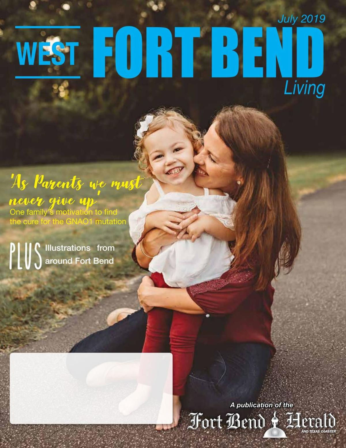 West Fort Bend Living: July 2019